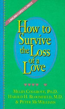 Paperback How to Survive the Loss of a Love Book