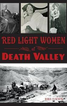 Red Light Women of Death Valley - Book  of the Wicked Series