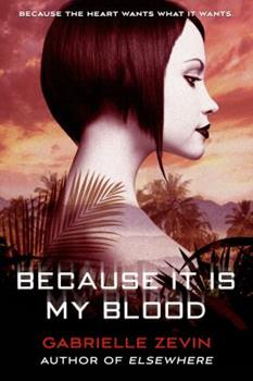 Because It Is My Blood 0374380740 Book Cover