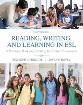 Printed Access Code Reading, Writing and Learning in ESL: A Resource Book for Teaching K-12 English Learners with Enhanced Pearson Etext -- Access Card Package Book