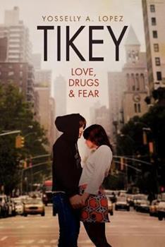 Paperback Tikey: Love, Drugs & Fear Book