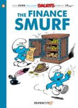 Le Schtroumpf Financier - Book #16 of the Les Schtroumpfs / The Smurfs