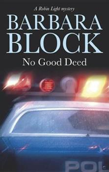 No Good Deed (Robin Light Mysteries) 0727864645 Book Cover