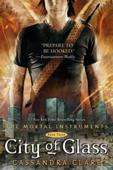 Paperback City of Glass (The Mortal Instruments, Book 3) Book