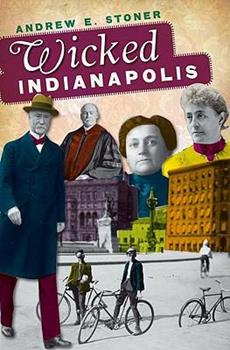 Wicked Indianapolis - Book  of the Wicked Series