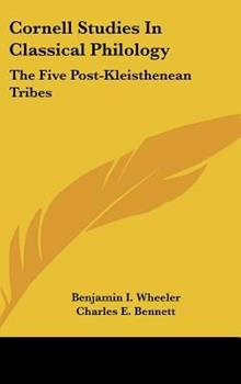 Hardcover Cornell Studies in Classical Philology : The Five Post-Kleisthenean Tribes Book