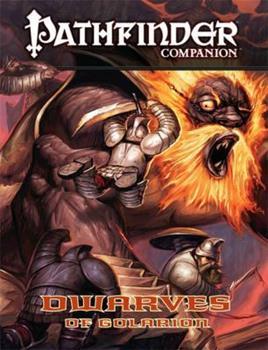 Pathfinder Companion: Dwarves of Golarion - Book  of the Pathfinder Player Companion