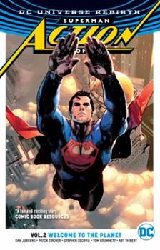 Superman: Action Comics, Volume 2: Welcome to the Planet - Book #52 of the Justice League 2011 Single Issues
