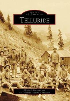 Telluride - Book  of the Images of America: Colorado