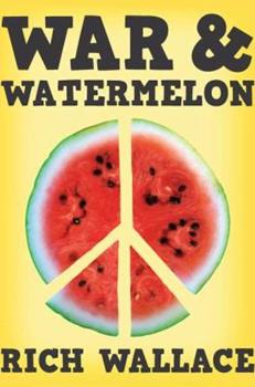 War and Watermelon 0142421383 Book Cover