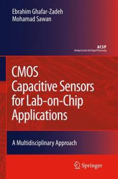 Paperback CMOS Capacitive Sensors for Lab-On-Chip Applications: A Multidisciplinary Approach Book