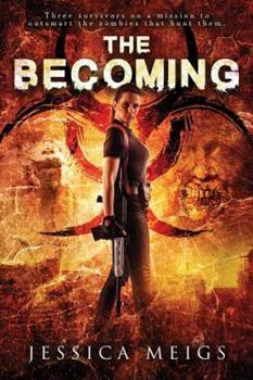 The Becoming - Book #1 of the Becoming