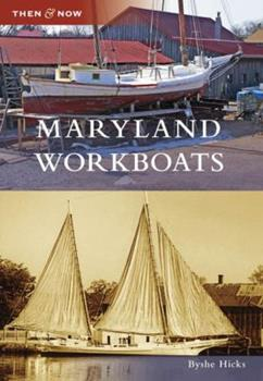 Maryland Workboats - Book  of the  and Now