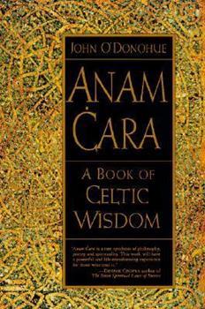 Paperback Anam Cara: A Book of Celtic Wisdom Book
