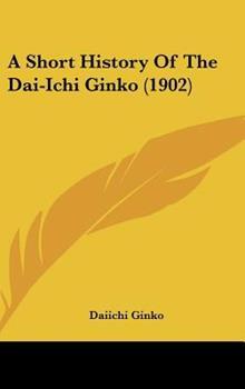 Hardcover A Short History Of The Dai-Ichi Ginko (1902) Book