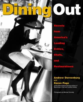 Dining Out: Secrets from America's Leading Critics, Chefs, and Restaurateurs 047129277X Book Cover