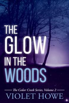 Paperback The Glow in the Woods (Cedar Creek Mysteries) Book