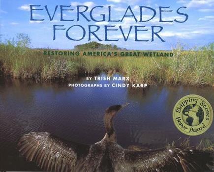 Paperback Everglades Forever: Restoring America's Great Wetland Book