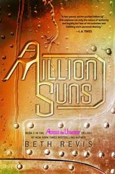 A Million Suns - Book #2 of the Across the Universe