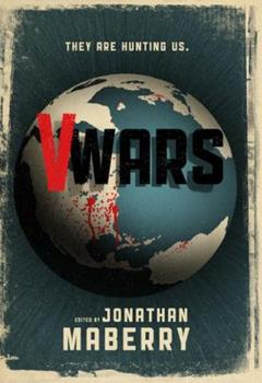 V-Wars - Book #1 of the V-Wars: Chronicles of the Vampire Wars