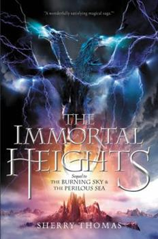 The Immortal Heights - Book #3 of the Elemental Trilogy
