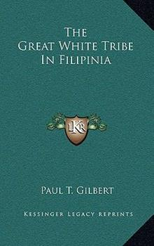 Hardcover The Great White Tribe in Filipini Book