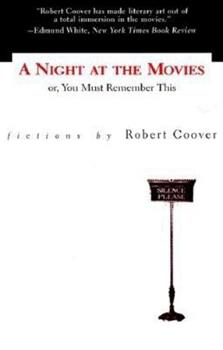 A Night at the Movies Or, You Must Remember This 1564781607 Book Cover