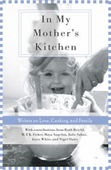 In My Mothers Kitchen 1596092092 Book Cover