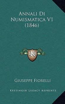 Paperback Annali Di Numismatica V1 Book
