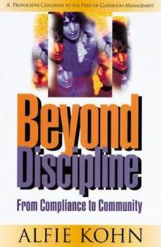 Paperback Beyond Discipline: From Compliance to Community Book