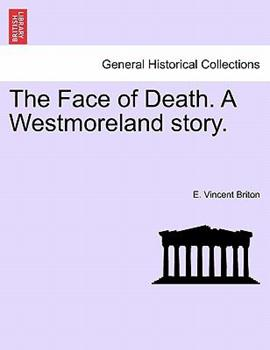 Paperback The Face of Death a Westmoreland Story Book
