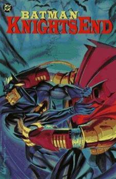 Batman: Knightfall, Part Three: Knightsend - Book #72 of the Modern Batman