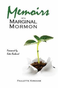 Paperback Memoirs of a Marginal Mormon Book