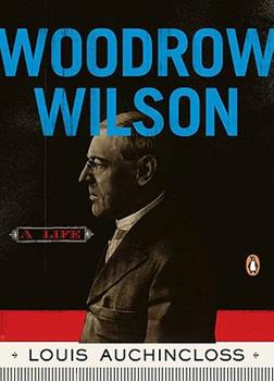 Paperback Woodrow Wilson : A Life Book