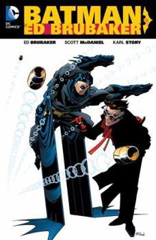 Batman by Ed Brubaker, Volume 1 - Book #130 of the Modern Batman