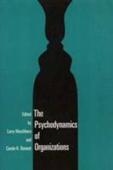 Psychodynamics of Organizations (Therapy in Practice Series) - Book  of the Labor and Social Change