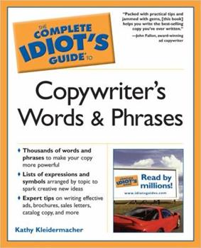 The Complete Idiot's Guide to Copywriter's Words and Phrases 1592574254 Book Cover