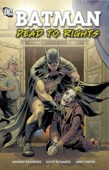 Batman: Dead to Rights - Book #7 of the Modern Batman