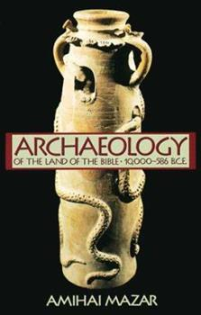 Archaeology of the Land of the Bible - Book  of the Anchor Bible Reference Library
