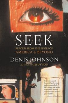 Seek: Reports from the Edges of America  Beyond 0060187360 Book Cover