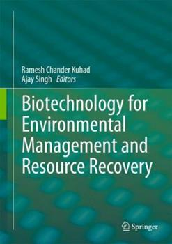 Hardcover Biotechnology for Environmental Management and Resource Recovery Book
