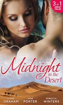 Midnight in the Desert: Jewel in His Crown / Not Fit for a King? / Her Desert Prince - Book #1 of the A Royal Scandal