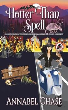 Hotter Than Spell - Book #3 of the Elemental Witches of Eternal Springs