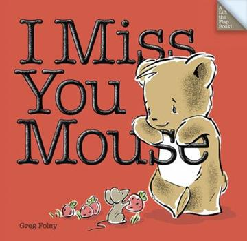 I Miss You Mouse - Book  of the Bear