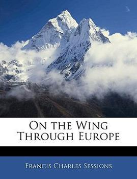 Paperback On the Wing Through Europe Book