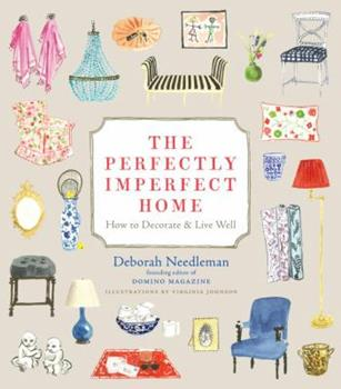 Hardcover The Perfectly Imperfect Home: How to Decorate & Live Well Book