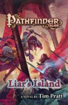 Pathfinder Tales: Liar's Island 0765374528 Book Cover