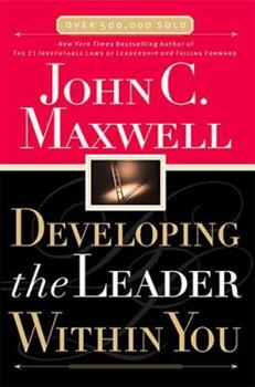 Developing the Leader Within You 0785281126 Book Cover