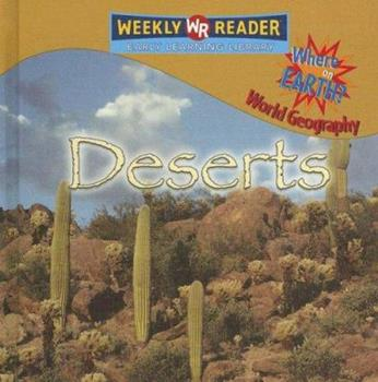 Deserts - Book  of the Where on Earth? World Geography