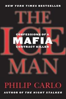 Paperback The Ice Man : Confessions of a Mafia Contract Killer Book